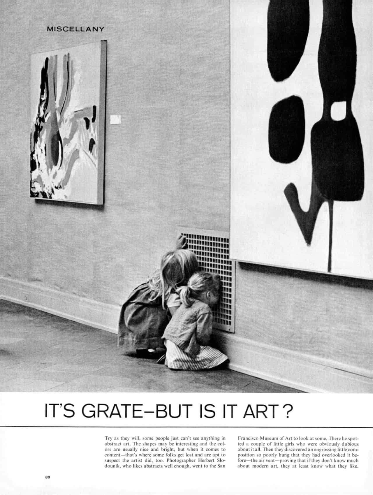 """IT'S GRATE - BUT IS IT ART?"" by HERB SLODOUNIK"