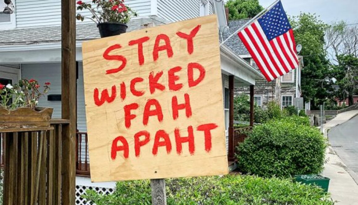 Boston accent wicked fah apaht sign